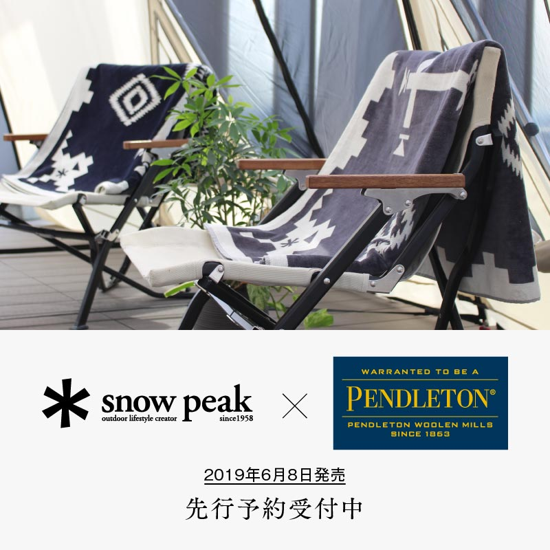 Snow Peak × PENDLETON